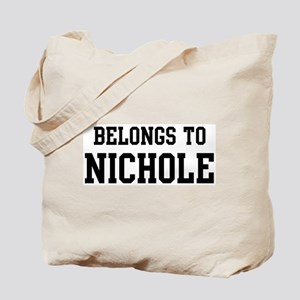 Belongs to Nichole Tote Bag