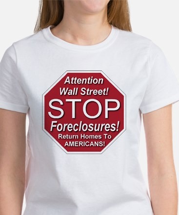 attention_Wall_Street_stop_foreclo Women's T-Shirt