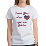 Proud Sister/Soldier Women's T-Shirt