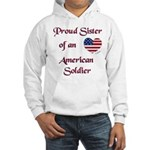 Proud Sister/Soldier Hooded Sweatshirt