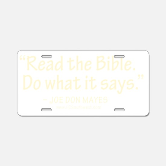 Jody quote t-shirt Aluminum License Plate