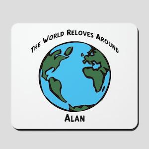 Revolves around Alan Mousepad