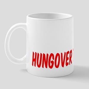 Polish Today Hungover Tomorrow Mug