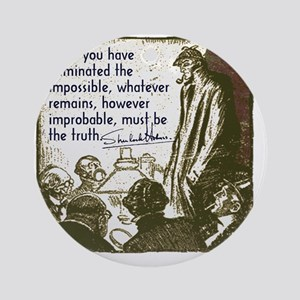 sherlockquote_truthsmalls Round Ornament