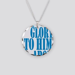 All Glory to Him Necklace Circle Charm