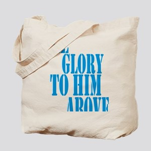 All Glory to Him Tote Bag