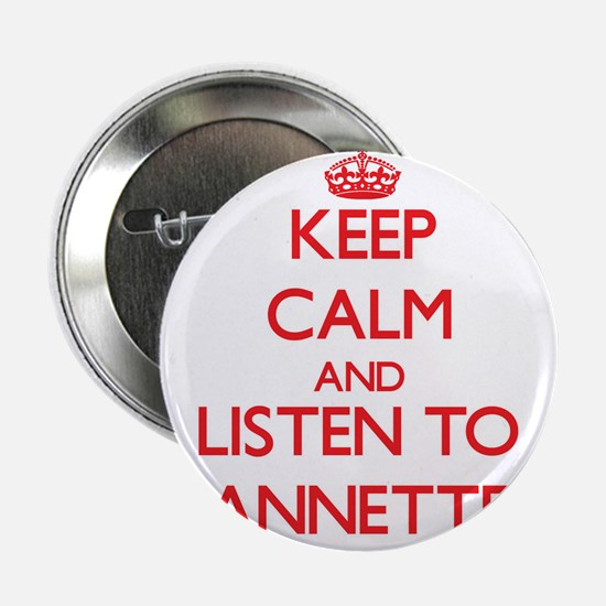 """Keep Calm and listen to Annette 2.25"""" Button"""