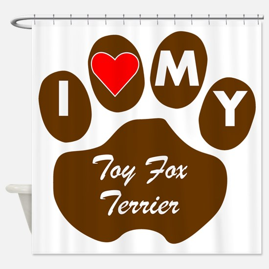 I Heart My Toy Fox Terrier Shower Curtain