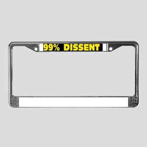 99 percent dissent License Plate Frame