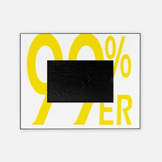 ninety nine percenter yellow Picture Frame