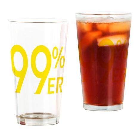 ninety nine percenter yellow Drinking Glass