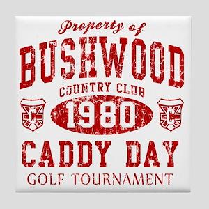 Caddyshack Bushwood Caddy Day t shirt Tile Coaster
