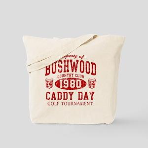 Caddyshack Bushwood Caddy Day t shirt Tote Bag