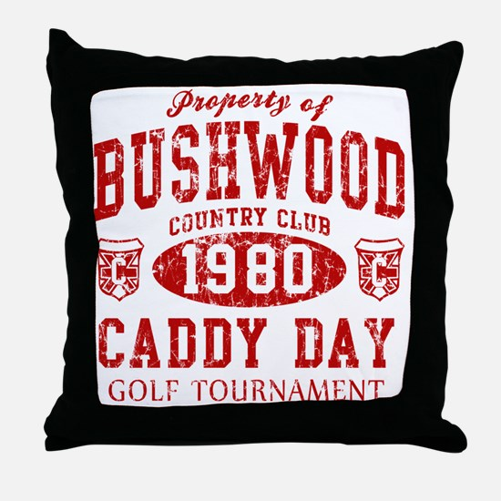 Caddyshack Bushwood Caddy Day t shirt Throw Pillow