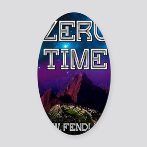 Zero Time greeting card Oval Car Magnet