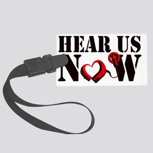 Hear Us Now Large Luggage Tag