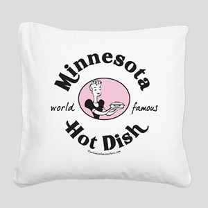 Hot Dish_tee Square Canvas Pillow