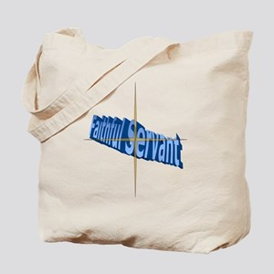 Faithful Servant Tote Bag