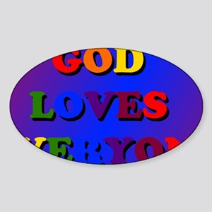 God Loves Everyone Colored Rec Sticker (Oval)