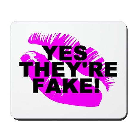 Yes They're Fake! Lipprint Logo Mousepad