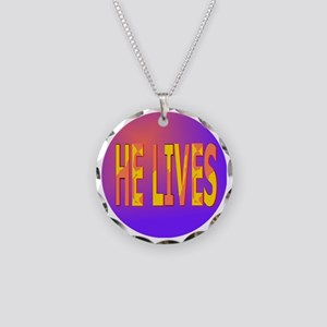 He Lives Circle Necklace Circle Charm