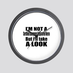 I Am Not A But I Will Take Certified Em Wall Clock