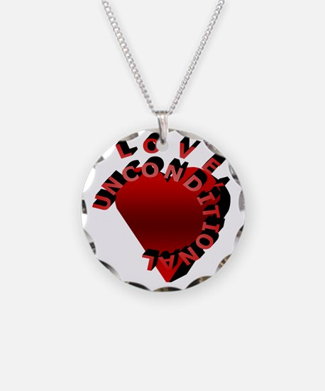 Love Unconditional Necklace