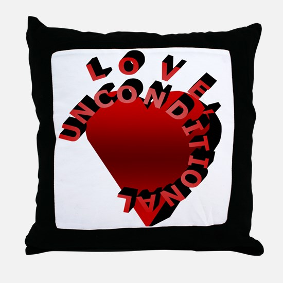 Love Unconditional Throw Pillow
