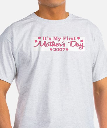 It's My First Mother's Day T-Shirt