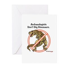 Archaeologists Don't Dig Dinosaurs Greeting Cards