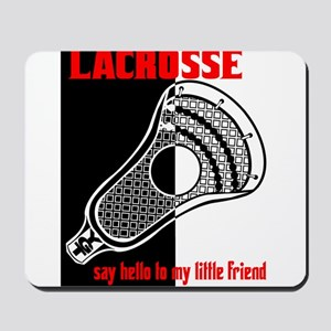 Lacrosse Say Hello Mousepad