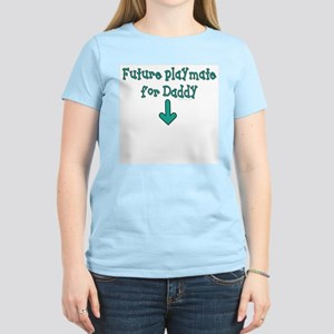 Playmate for daddy Women's Light T-Shirt