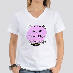 In it for the cravings Women's V-Neck T-Shirt
