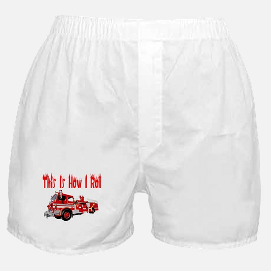 How I Roll- Fire Truck Boxer Shorts