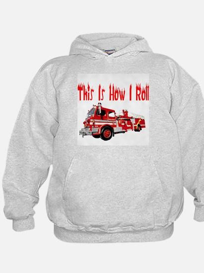How I Roll- Fire Truck Hoodie