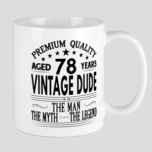 VINTAGE DUDE AGED 78 YEARS Mugs