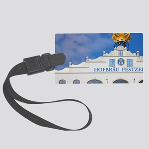 Munich. Front of the Hofbrau Fes Large Luggage Tag