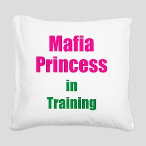 Mafia princess in training ne Square Canvas Pillow