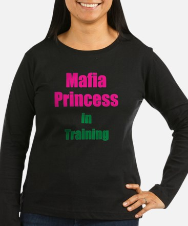 Mafia princess in T-Shirt