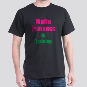 Mafia princess in training new Dark T-Shirt