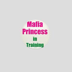 Mafia princess in training new Mini Button