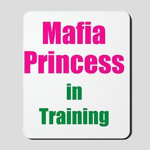 Mafia princess in training new Mousepad
