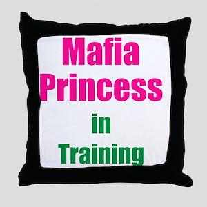 Mafia princess in training new Throw Pillow
