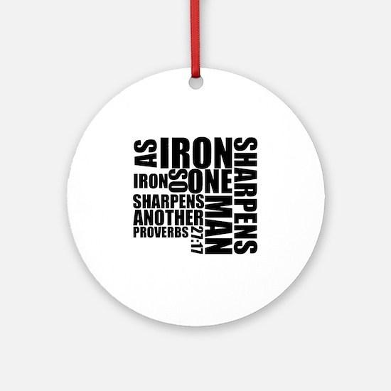 Iron Sharpens Iron Round Ornament