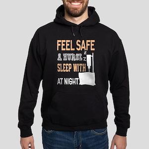 Sleep Safety With A Nurse T Shirt Sweatshirt