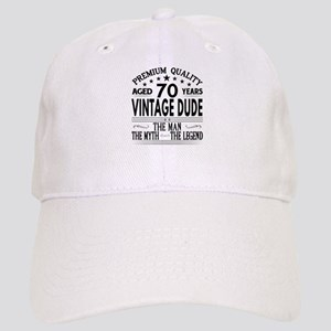 VINTAGE DUDE AGED 70 YEARS Baseball Cap