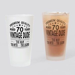VINTAGE DUDE AGED 70 YEARS Drinking Glass