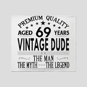 VINTAGE DUDE AGED 69 YEARS Throw Blanket