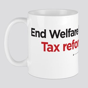 End welfare for the rich Mug