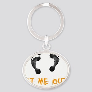 Feet Let Me Out Oval Keychain